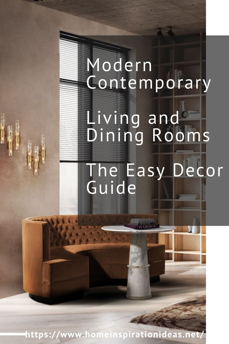 Modern Contemporary Living and Dining Rooms, The Easy Decor Guide home inspiration ideas